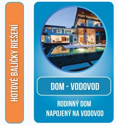 Balíček - DOM - VODOVOD
